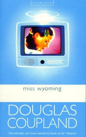 Miss Wyoming - D. Coupland