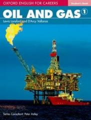 Oxford English for Careers. Oil and Gas 1 SB