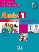 Amis et compagnie 1 podr.wersja międzynarodowa CLE