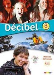 Decibel 3 A2.2 podręcznik + CD DIDIER