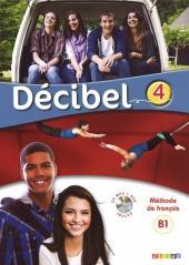 Decibel 4 B1 Podręcznik+CD+DVD
