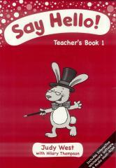 Say Hello 1. Teacher's Book + CD-ROM