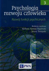 Psychologia rozwoju człowieka t.3