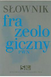 Słownik frazeologiczny PWN