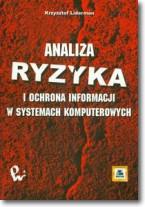 Analiza ryzyka i ochrona informacji w systemach komputerowych