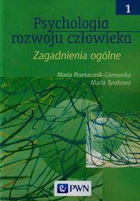 Psychologia rozwoju człowieka t.1