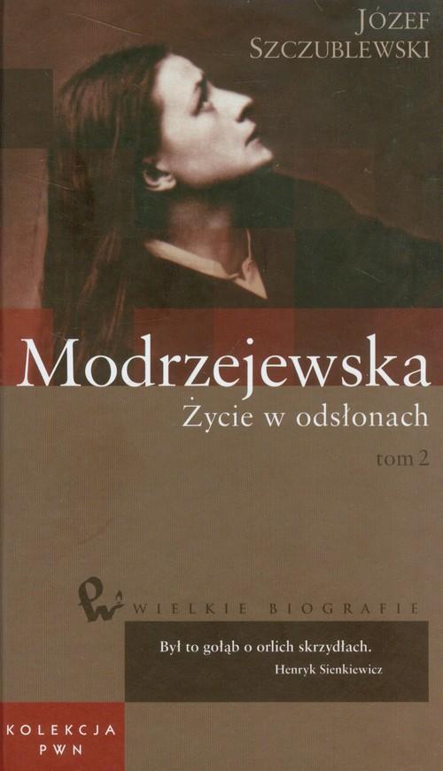 Wielkie biografie 35 Modrzejewska Życie w odsłonach t.2
