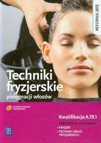 Techniki fryzjerskie pielęgnacji włosów NPP WSiP