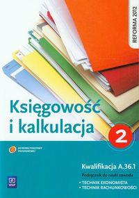 Kalkulacja i księgowość. Część 2 WSiP