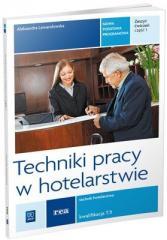 Techniki pracy w hotelarstwie REA - WSiP