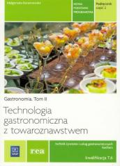 Technologia gastron.z tow. cz.2 Kwal. T.6 REA-WSiP