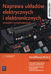 Naprawa ukł elektr. i elekt. poj. sam. Kwal M.12.2