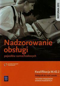 Nadzorowanie obsługi poj. samoch. Kwal. M.42.2