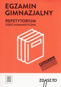 Repetytorium. Egzamin gim. cz. humanistyczna WSIP