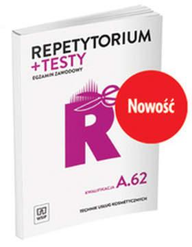 Repetytorium i testy egz. Tech. usług kosmet. A.62