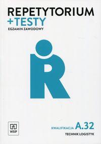Repetytorium i testy egz. Technik logistyk kw.A.32