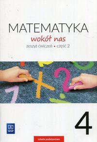Matematyka Wokół nas SP 4/2 ćw. WSIP