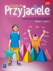 Szkolni przyjaciele.Matematyka.Podręcznik 3/2 WSiP