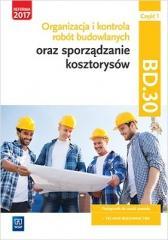 Organizacja,kontr. i sporz. kosztorysów.BD.30.cz.1