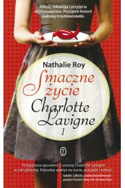 Smaczne życie Charlotte Lavigne 1