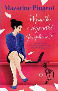 Wypadki i wpadki Josephine F.