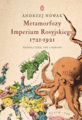 Metamorfozy Imperium Rosyjskiego 1721-1921. Geopol