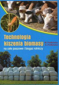 Technologia kiszenia biomasy...
