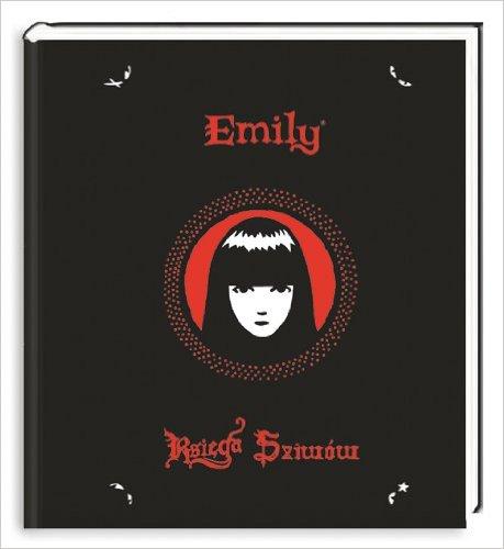Emily. Tajna księga Dziwów