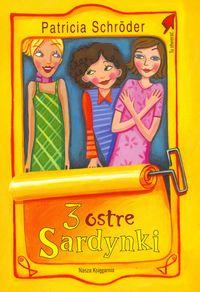 3 ostre Sardynki