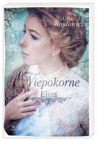 Niepokorne T1. Eliza