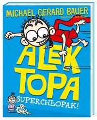 Alek Topa T2. Superchłopak!