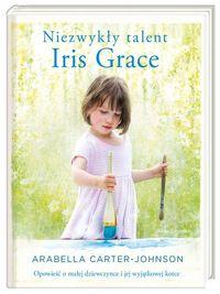 Niezwykły talent Iris Grace
