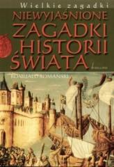 Niewyjaśnione zagadki historii świata