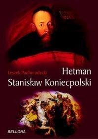 Hetman Stanisław Koniecpolski