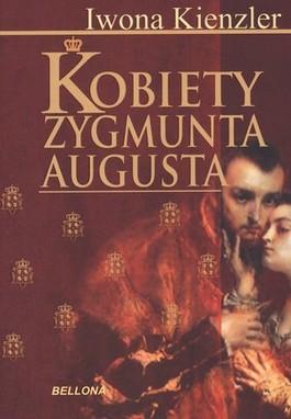 Kobiety Zygmunta Augusta