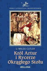 Król Artur i Rycerze Okrągłego Stołu