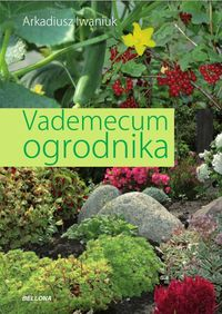 Vademecum ogrodnika