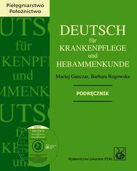 Deutsch fr Krankenpflege und Hebammenkunde