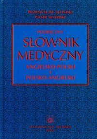 Podręczny słownik medyczny pol-ang-pol PZWL