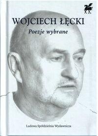 Poezje wybrane- Wojciech Łęcki