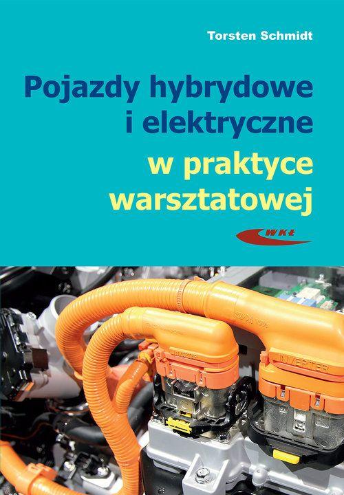Pojazdy hybrydowe i elektryczne w praktyce...