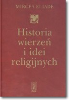 Historia wierzeń i idei religijnych T. 3