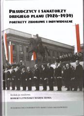Piłsudczycy i sanatorzy drugiego planu (1926-39)