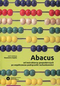 Abacus od instruktarzy gospodarczych po współczesne podręczniki rachunkowości