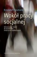 Wokół pracy socjalnej