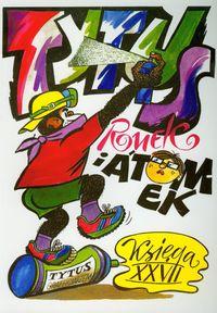 Tytus, Romek i A'Tomek Grafficiarzem T27