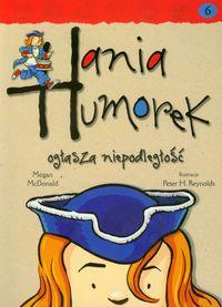 Hania Humorek T.6 Ogłasza Niepodległość