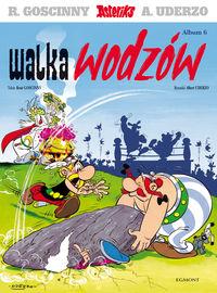 Asteriks. Album 06 Walka wodzów