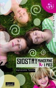 Siostry pancerne i pies