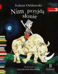 Czytam sobie - Nim przyjdą słonie